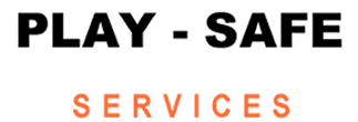 Play-Safe Services